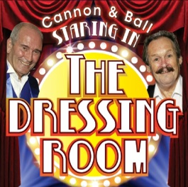 The return of Bobby Ball's show 'The Dressing Room' stars Cannon & Ball